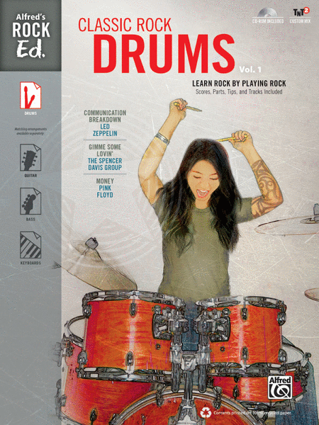 Alfred's Rock Ed. -- Classic Rock Drums, Volume 1