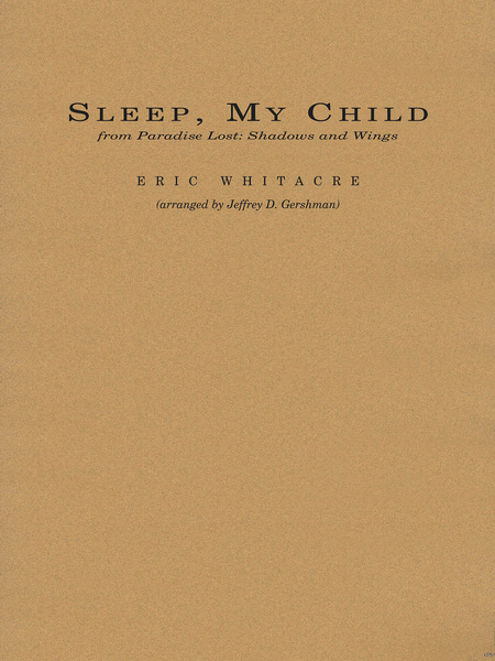 Sleep, My Child (from Paradise Lost: Shadows and Wings)