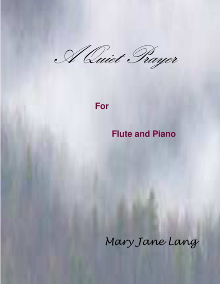 A Quiet Prayer for Flute and Piano