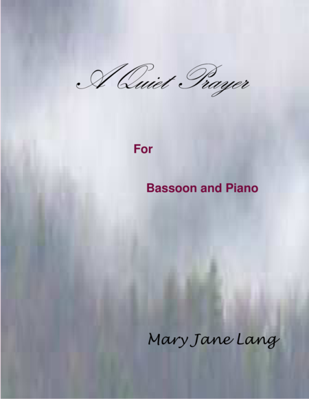 A Quiet Prayer for Bassoon and Piano