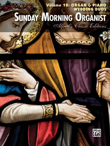 Sunday Morning Organist, Volume 10