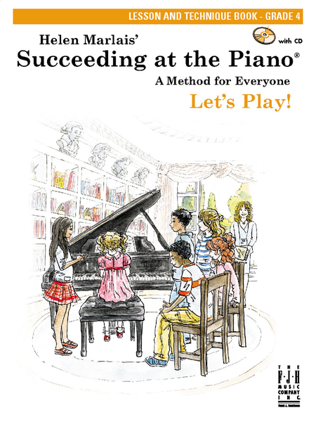 Succeeding at the Piano! , Lesson and Technique Book - Grade 4 (with CD)