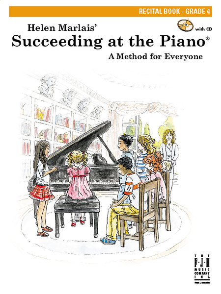Succeeding at the Piano! , Recital Book - Grade 4