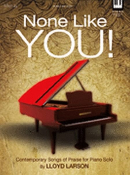 None Like You!