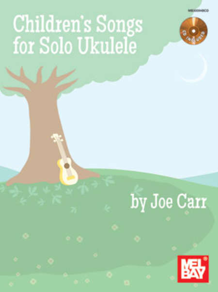 Children's Songs for Solo Ukulele