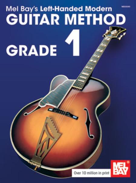 Left-Handed Modern Guitar Method Grade 1
