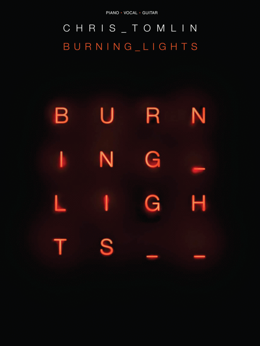 Chris Tomlin - Burning Lights