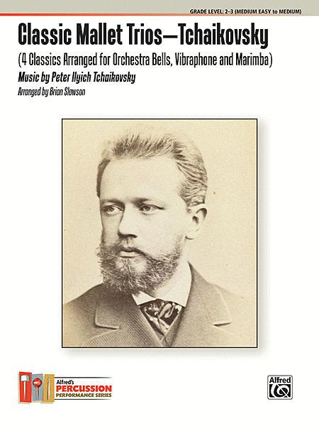 Classic Mallet Trios -- Tchaikovsky