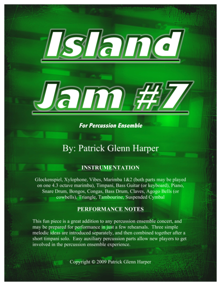 Island Jam #7 - For Percussion Ensemble