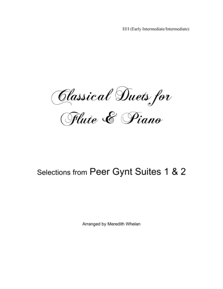 Classical Duets for Flute & Piano:  6 Selections from Peer Gynt