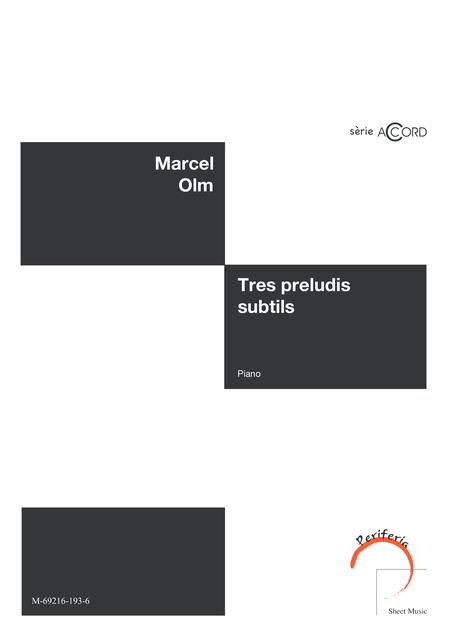 Tres preludis subtils