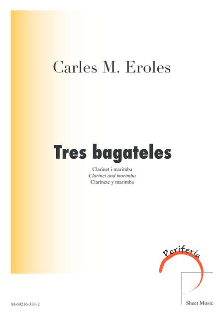Tres Bagateles