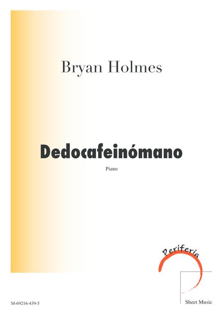 Dedocafeinomano