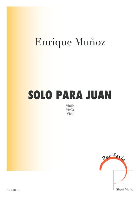 Solo Para Juan