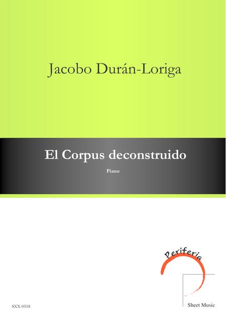 El Corpus deconstruido