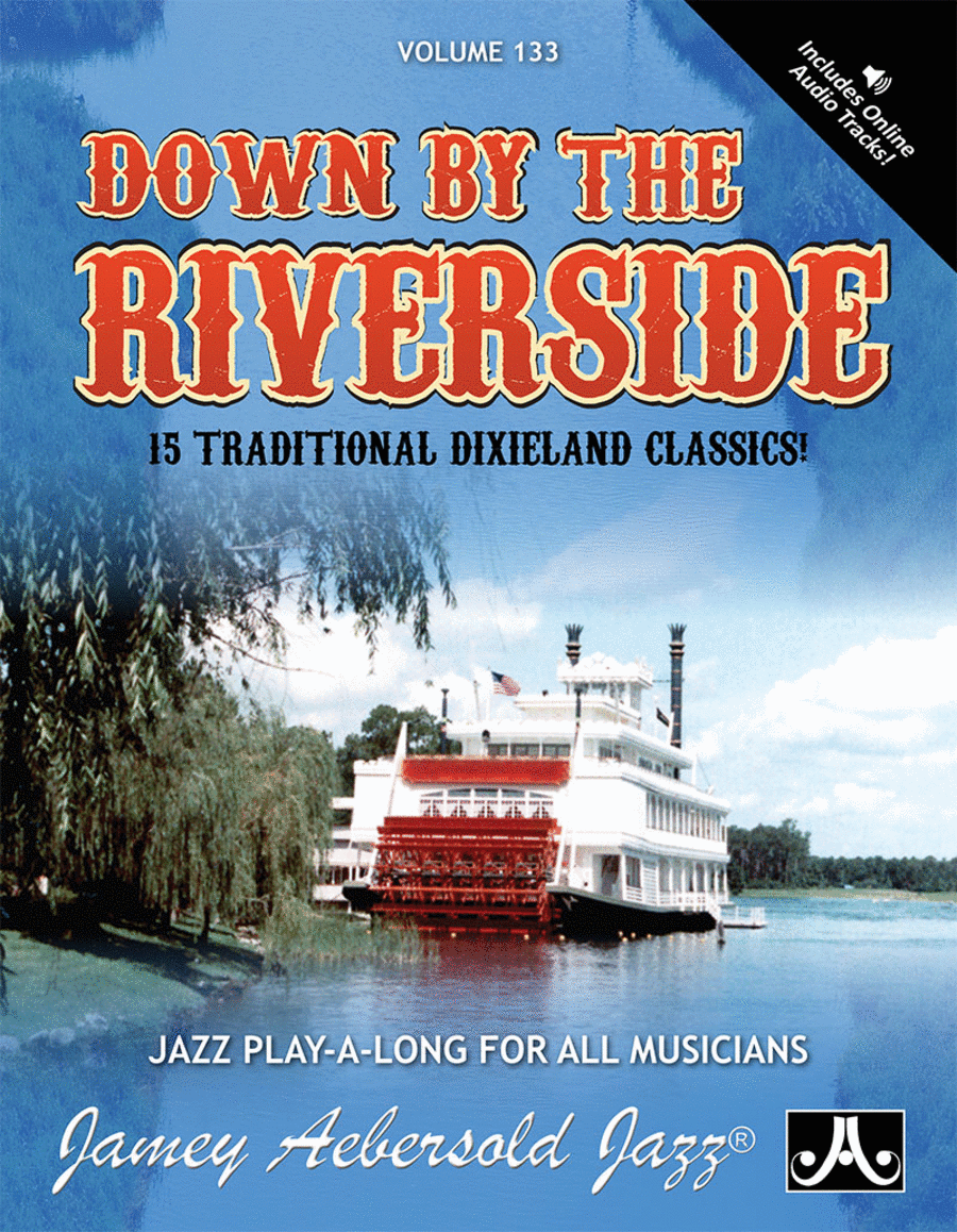 Volume 133 - Down By The Riverside