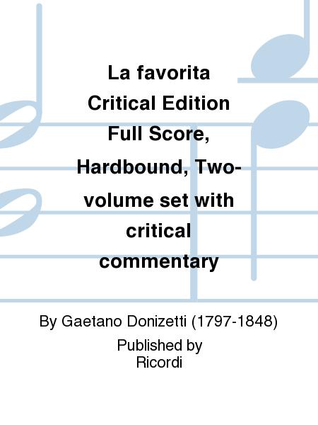 La favorita Critical Edition Full Score, Hardbound, Two-volume set with critical commentary