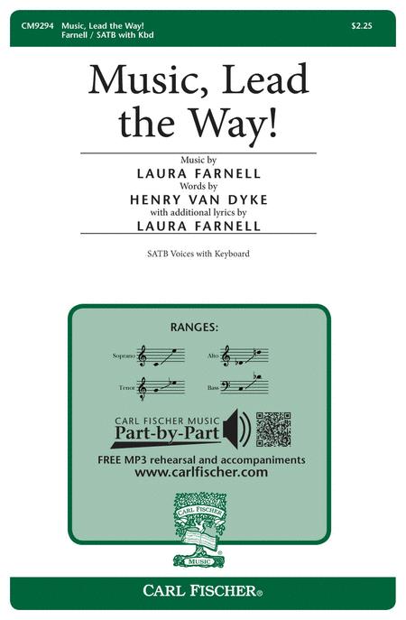 Music, Lead the Way!