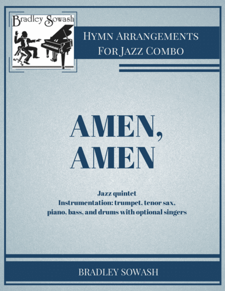 Amen, Amen - Jazz Quintet and Singers