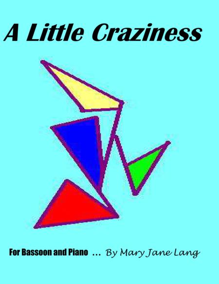 A Little Craziness