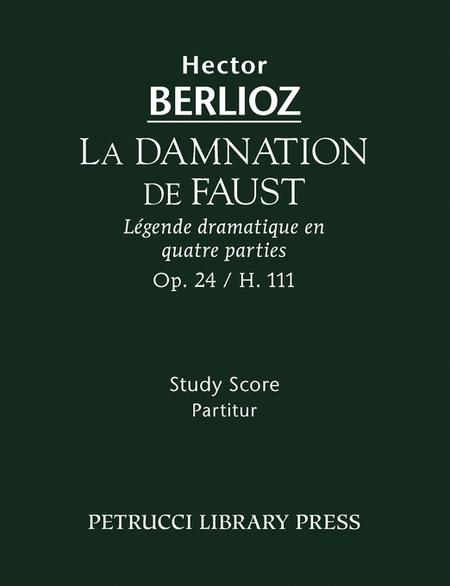 La Damnation de Faust, Op. 24 / H 111