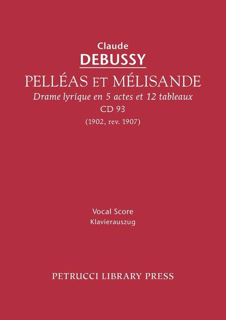Pelleas et Melisande, CD93
