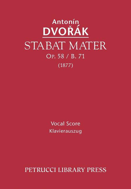 Stabat Mater, Op. 58 / B. 71