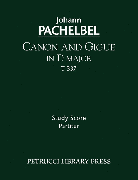 Canon and Gigue in D major, T 337