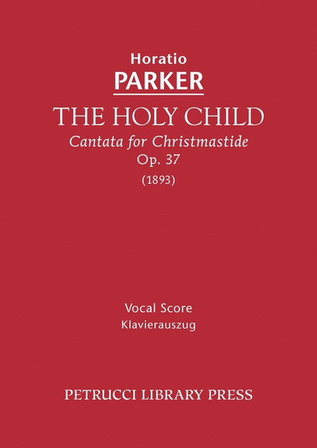 The Holy Child, Op. 37