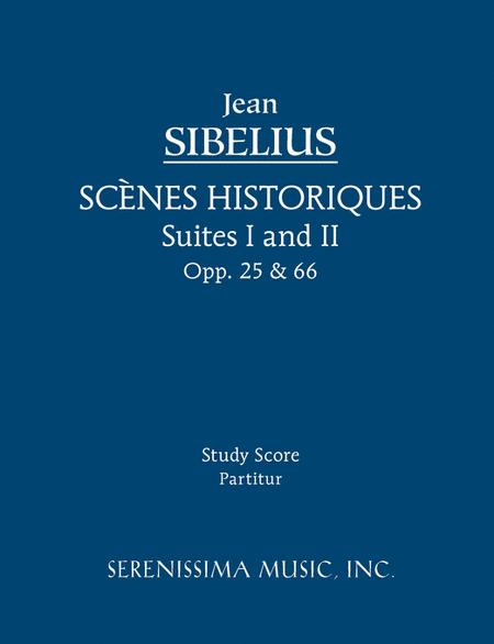 Scenes Historiques, Opp. 25, 66