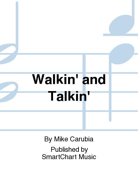 Walkin' and Talkin'