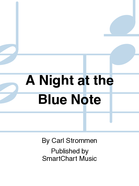 A Night at the Blue Note