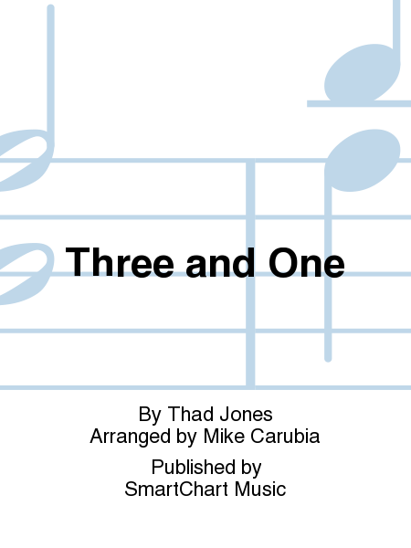 Three and One