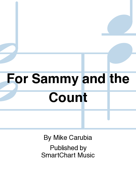 For Sammy and the Count