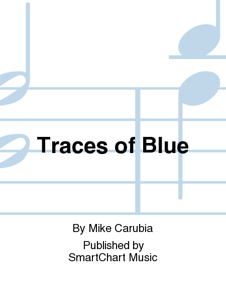 Traces of Blue