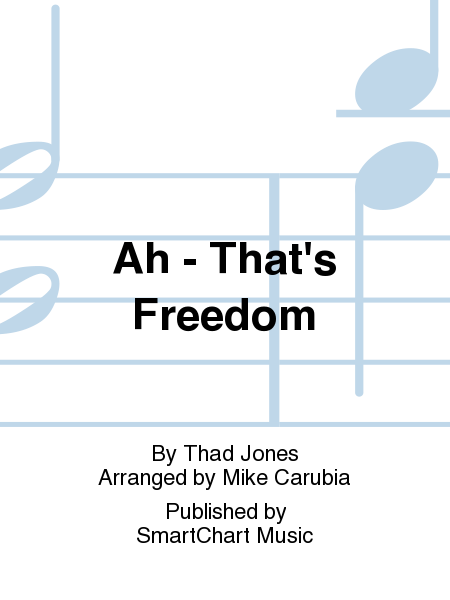 Ah - That's Freedom