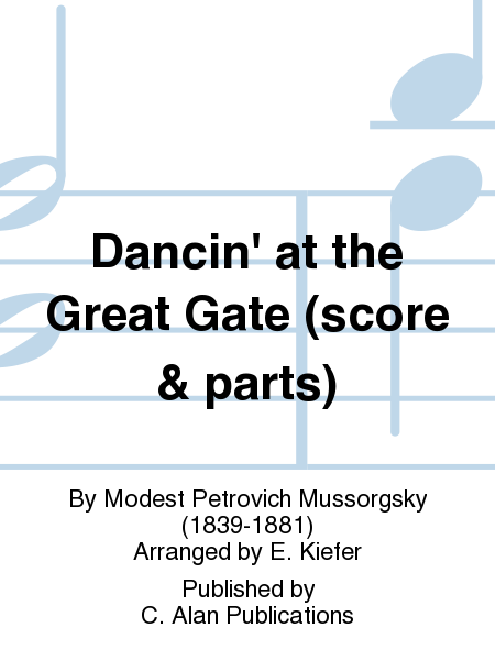 Dancin' at the Great Gate (score & parts)