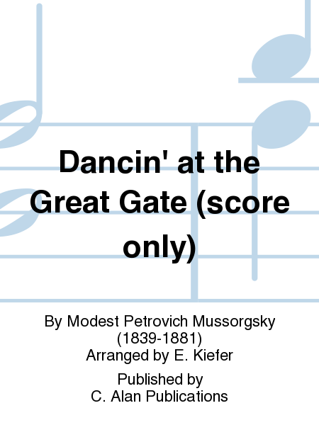 Dancin' at the Great Gate (score only)