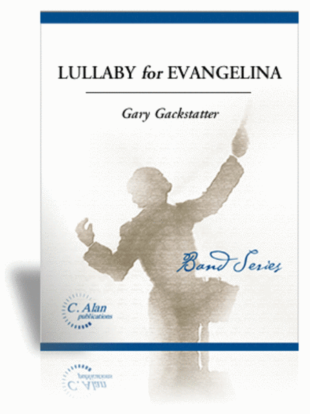 Lullaby for Evangelina (score & parts)