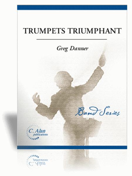 Trumpets Triumphant (score only)
