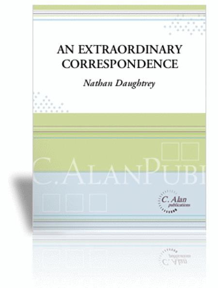Extraordinary Correspondence, An (score & parts)