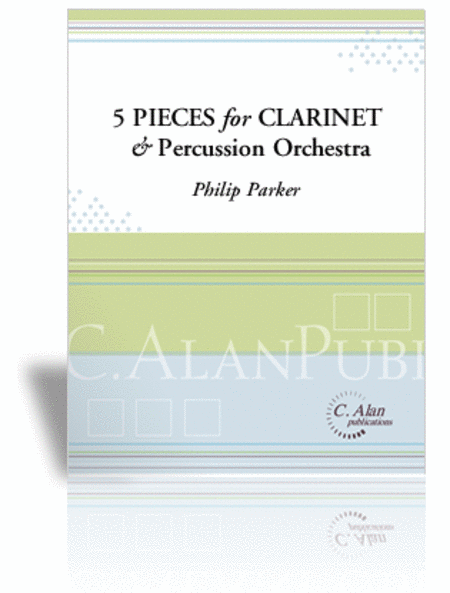 Five Pieces for Clarinet & Percussion Orchestra (score only)