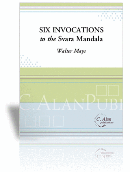Six Invocations to the Svara Mandala (score only)