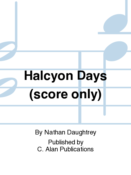 Halcyon Days (score only)