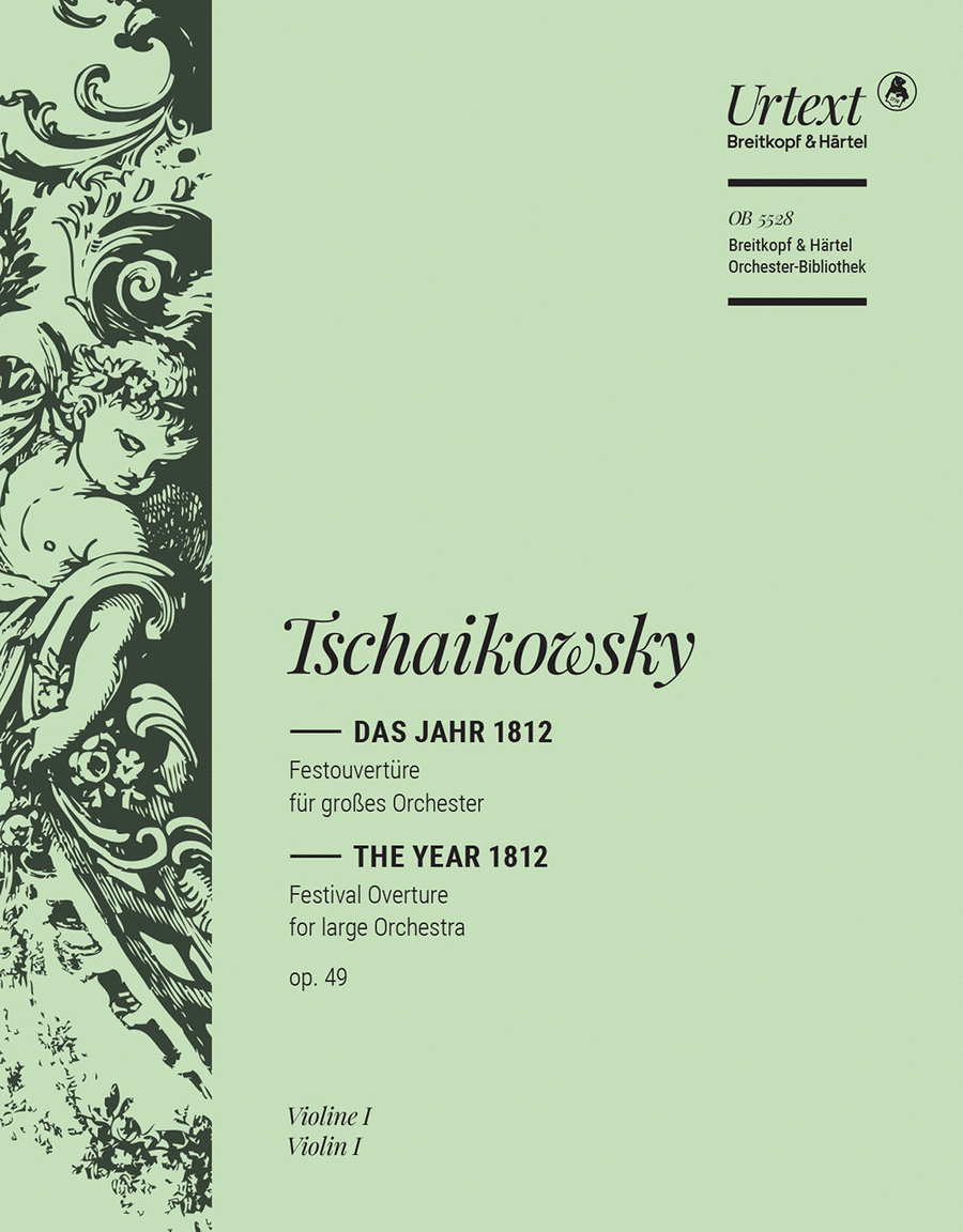 The Year 1812 / Das Jahr 1812 Op. 49