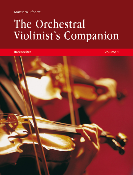 The Orchestral Violinist's Companion, Volumes 1 + 2