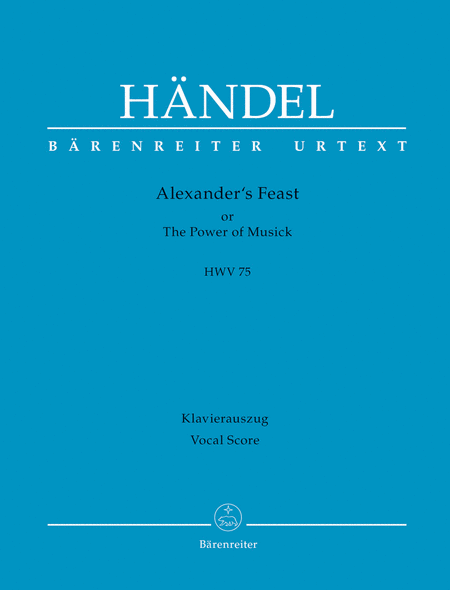 Alexander's Feast or The Power of Musick HWV 75
