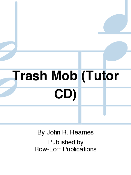 Trash Mob (Tutor CD)