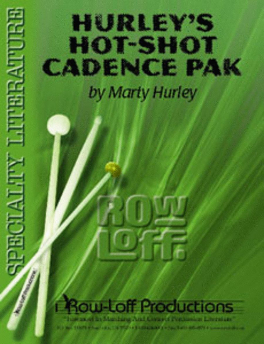 Hurley's Hot Shot Cadence Pak w/CD