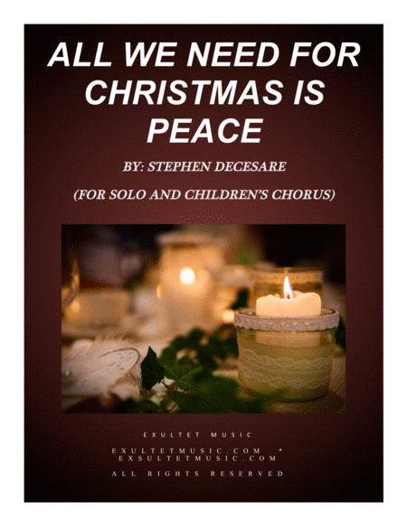 All We Need For Christmas Is Peace